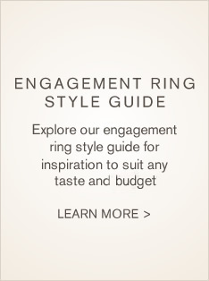 Explore our engagement ring style guide for inspiration to suit any taste and buget