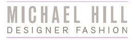 Michael Hill DESIGNER FASHION